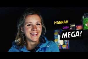 Hannah goes Mega