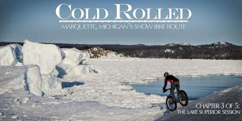 COLD ROLLED-Chapter Three: The Lake Superior Session
