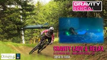 gravity school, lady e relax