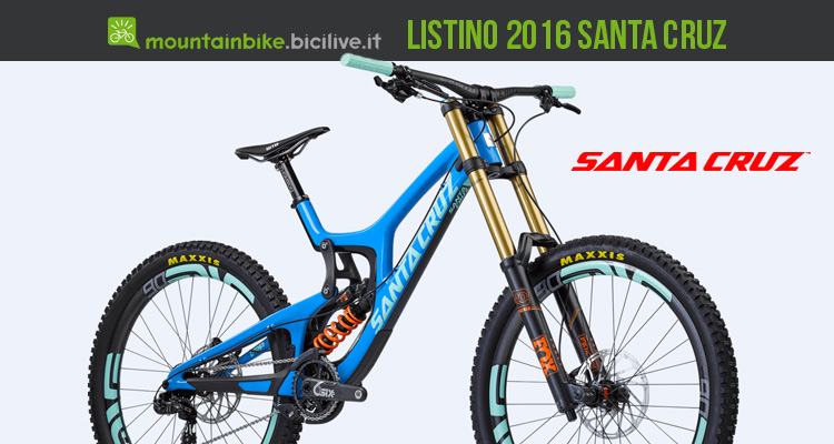 Catalogo e listino 2016 biciclette Santa Cruz