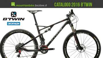 Catalogo e listino 2016 delle mountain bike B'twin by Decathlon