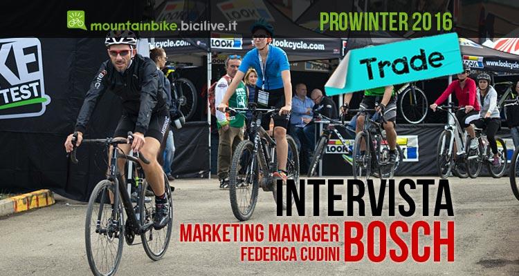 Intervista a Marketing Manager Bosch presente con motori ebike a Prowinter 2016