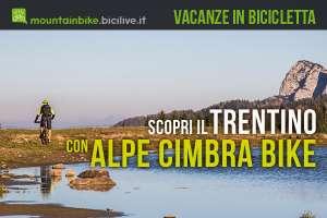 vacanza in montagna in bici in Trentino con Alpe Cimbra Bike
