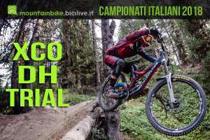 Campionati Italiani Assoluti di mountain bike XCO DH Bike Trail 2018