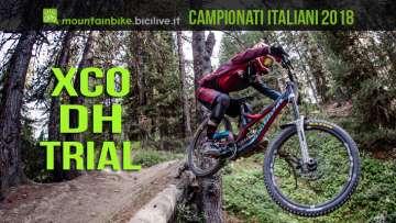 Campionati Italiani Assoluti di mountain bike XCO DH Bike Trail 2018