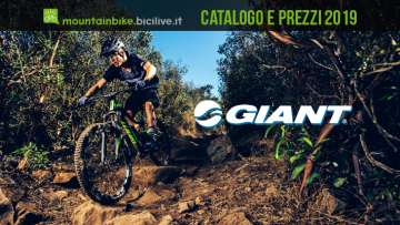 Giant mountain bike 2019: catalogo e listino prezzi