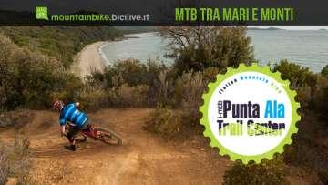 PuntaAla Trail Center: trail mtb fra mari e monti