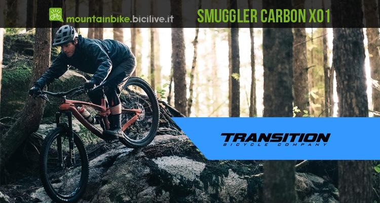 Una Transition Smuggler Carbon XO1, mountain bike tuttofare