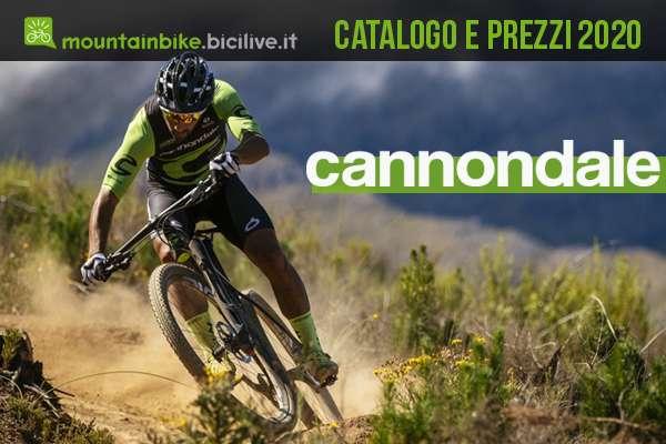 Cannondale mtb 2020: catalogo e listino prezzi di tutti i modelli