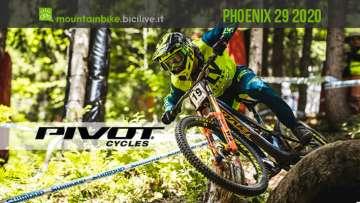 Pivot Phoenix 29: la 29 pollici da DH di Pivot