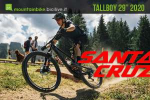 Santa Cruz Tallboy 29″ 2020 : modelli mountain bike trail