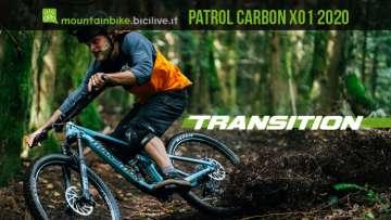 Transition Patrol Carbon X01 2020, una mtb maneggevole e giocosa
