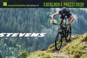 Tutte le mountain bike Stevens 2020: catalogo e listino prezzi