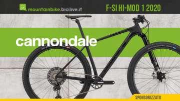 Cannondale F-Si Hi-MOD 1 2020, una mountain bike XC all'avanguardia