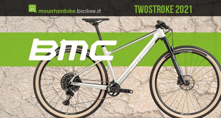 La nuova linea mtb BMC Twostroke 2021
