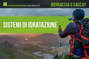 Panoramica sul migliore sistema di idratazione per ciclismo ed outdoor
