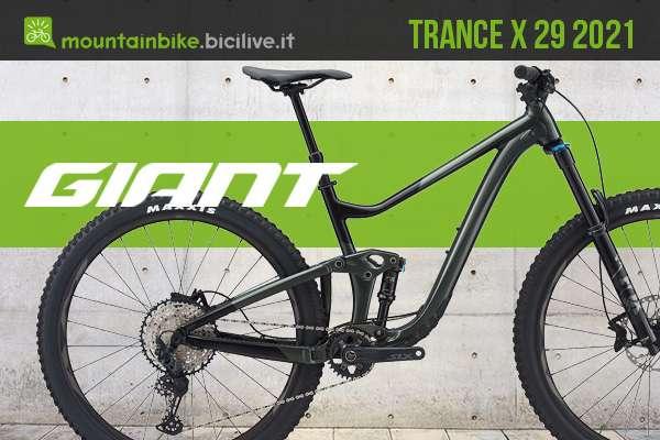 La nuova gamma di mtb Giant Trance X 29 2021
