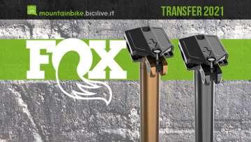 Reggisella telescopico FOX Transfer 2021 da 200 mm: più compatto e leggero
