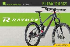 La nuova mountain bike R Raymon Fullray 10.0 2021