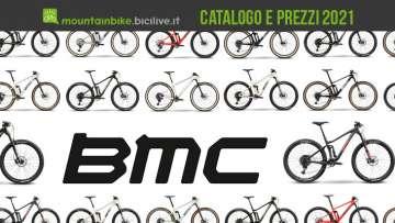 BMC mountain bike 2021: catalogo e listino prezzi MTB
