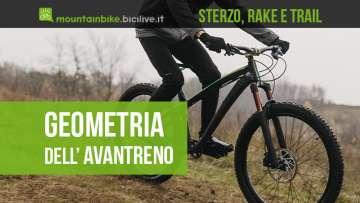 La geometria dell'avantreno della mountainbike