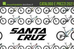 Le nuove mountainbike Santa Cruz 2021