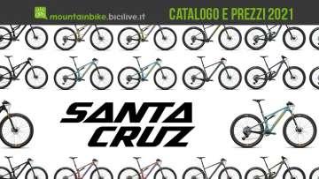 Le nuove mountainbike Santa Cruz 2021