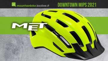 Il nuovo casco per bici Met Downtown Mips 2021