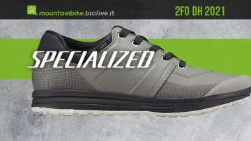 Le nuove scarpe per mtb Specialized 2FO DH 2021
