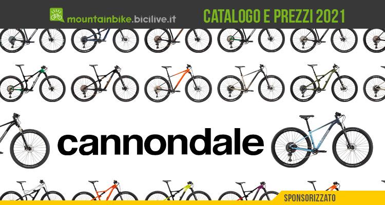 Il catalogo e i prezzi dei nuovi modelli mtb Cannondale 2021