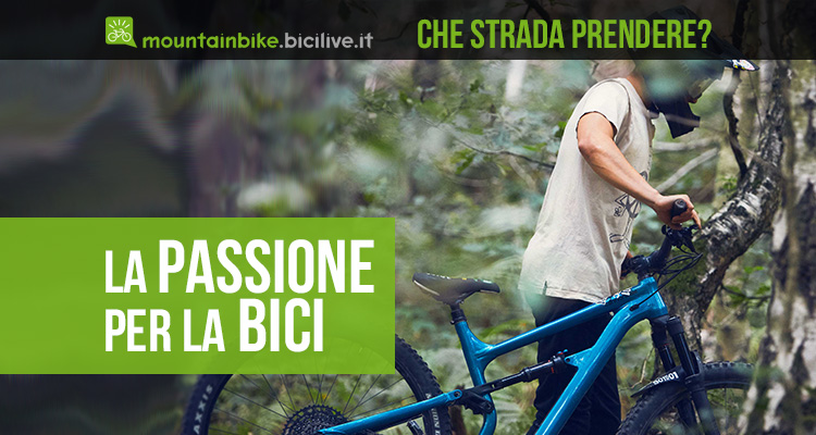 Che cos'è la passione per la bici?