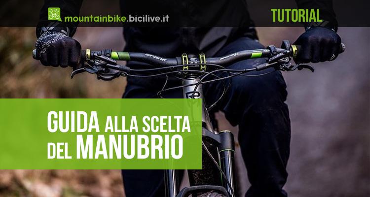 La guida alla scelta del manubrio per la mountainbike