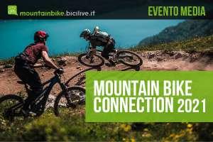 La nuova edizione dell'evento media Mountainbike Connection Summer 2021