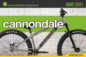 La nuova bici da dirt jump Cannondale Dave 2021