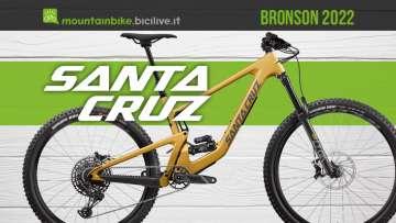 La nuova mountainbike biammortizzata Santa Cruz Bronson 2022